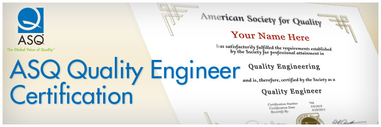 Become a CQE (Certified Quality Engineer)